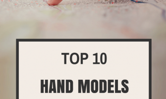 The Top 10 Hand Models and How to Become One